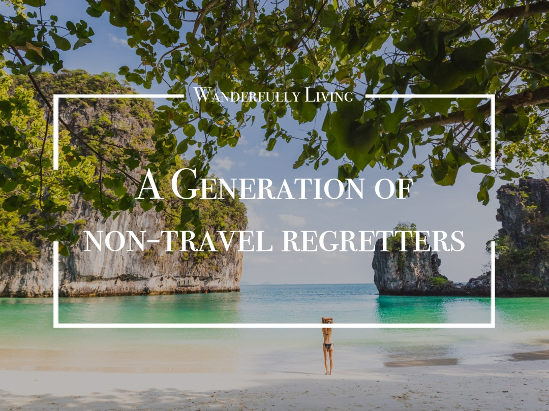 generation-of-non-travel-regretters
