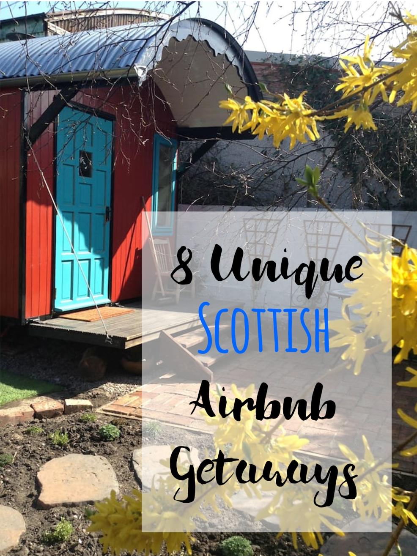 8 Unique Scottish Airbnb Getaways.jpg